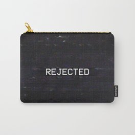 REJECTED Carry-All Pouch