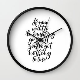 Inspirational Quote,Typography Print,Office Wall art,Motivational Poster,Gift For her,Women Gift Wall Clock