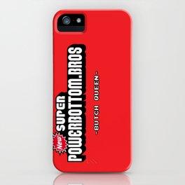 BQ - Super Power Bottom Bros iPhone Case