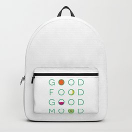 good food good mood Backpack
