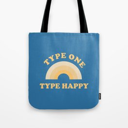 Type One, Type Happy Tote Bag