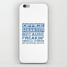 OFFICE MANAGER iPhone Skin