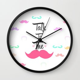 Funny Girly Talk To The Mustache Bright Pink Heart Wall Clock