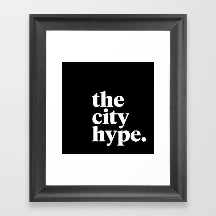 The City Hype Framed Art Print