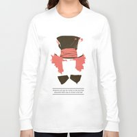 mad hatter Long Sleeve T-shirts featuring Mad Hatter by TurtleGirl