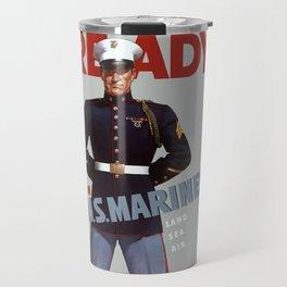 Ready -- Join U.S. Marines Travel Mug