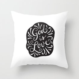 God is Love Black and White Throw Pillow