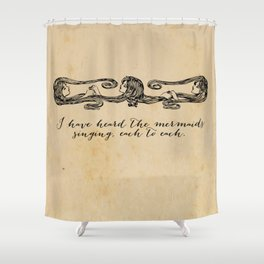 T.S. Eliot - Heard the Mermaids Singing Shower Curtain