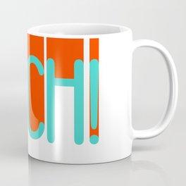 OUCH! Coffee Mug