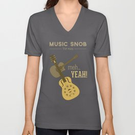 Yeah or Meh: The Acoustic Guitar — Music Snob Tip #102 Unisex V-Neck