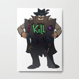 KILL SEZN: SALE! Metal Print