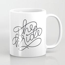 The Bride Coffee Mug Coffee Mug