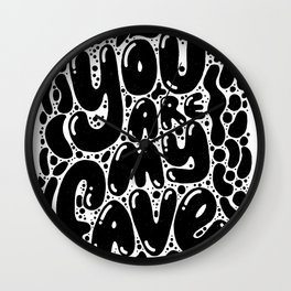 you are my fave Wall Clock