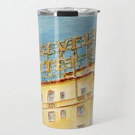 The Hollywood Roosevelt Hotel - Golden Era Icon on Hollywood Blvd Travel Mug