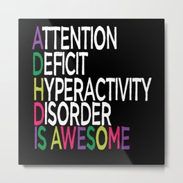 ADHD Is Awesome ADHD and Autism Awareness Day 2021 Metal Print