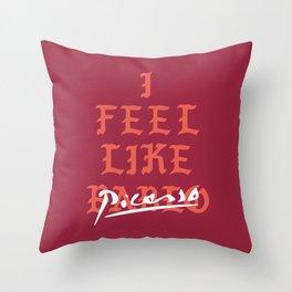I FEEL LIKE PABLO PICASSO Throw Pillow