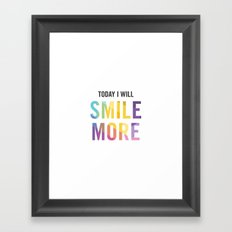 New Year's Resolution - TODAY I WILL SMILE MORE Framed Art Print