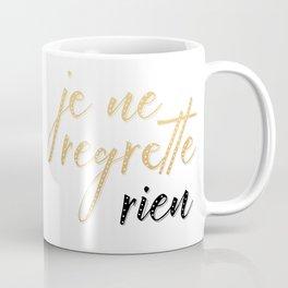 non, je ne regrette rien Coffee Mug