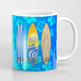 Born To Surf Hawaiian Coffee Mug