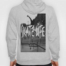 Skate Life Hoody