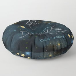To the stars who listen... Floor Pillow