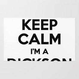 I cant keep calm I am a DICKSON Rug