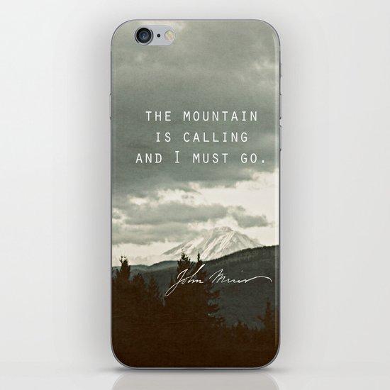 The Mountain is Calling iPhone & iPod Skin
