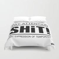 shit Duvet Covers featuring Shit ! by Fabio Brambilla LGT