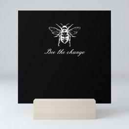 Bee The Change Mini Art Print