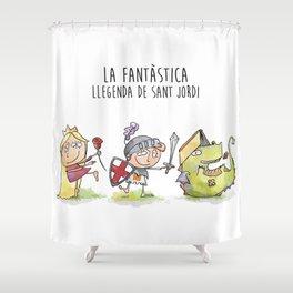 LA FANTÀSTICA LLEGENDA DE SANT JORDI Shower Curtain