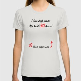 30 anni auguri speciali T-shirt