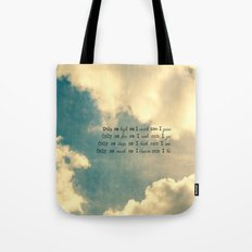 Only as much as I Tote Bag