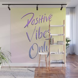Positive Vibes Only - Miami Wall Mural
