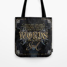 Words in your soul Tote Bag