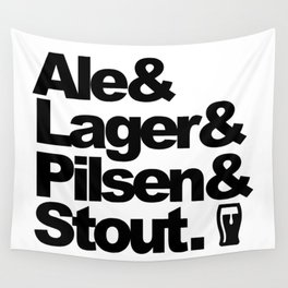 Ale and Lager and Pilsen and Stout Wall Tapestry