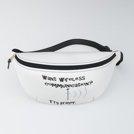 Wireless Communication Prayer Fanny Pack