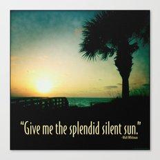 The splendid silent sun Canvas Print