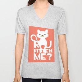 R U Kitten Me Unisex V-Neck