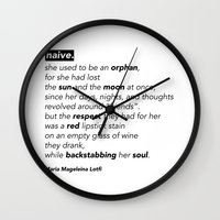"poem Wall Clocks featuring ""NAIVE"" - POEM by Maria Magdeleina"