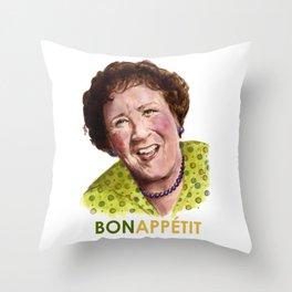 Julia Child - Bon Appétit! Throw Pillow
