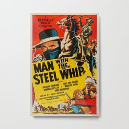 Vintage poster - Man with the Steel Whip Metal Print