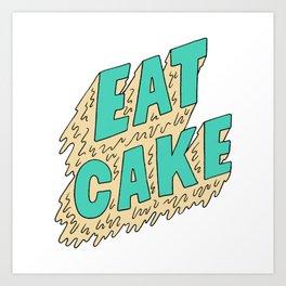 EAT CAKE Art Print