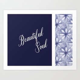 Positive Quote Affirmation Beautiful Soul Art Print