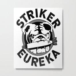 Striker Eureka Logo Metal Print