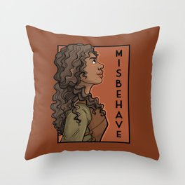 Misbehave Throw Pillow
