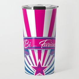 Bi-Furious Travel Mug