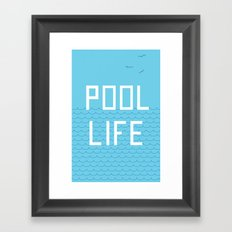 Pool Life Framed Art Print
