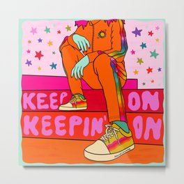 Keep On Metal Print