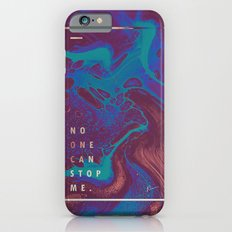 no one can stop me. iPhone 6 Slim Case