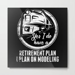 Pension Plan Model Train Train Gift Metal Print